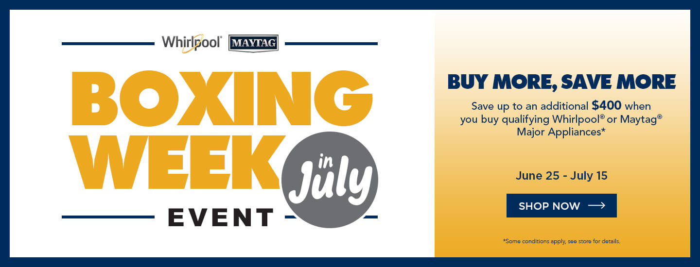 Whirlpool/Maytag Boxing Week in July