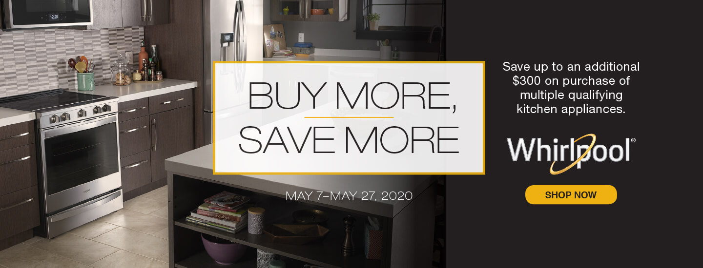 Whirlpool Buy More Save More